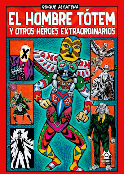 El Hombre Totem y otros Heroes Extraordinarios